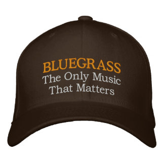 Funny Embroidery Bluegrass Hat Embroidered Hats