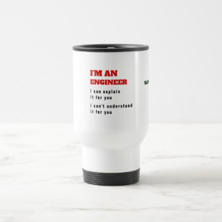 Funny ENGINEER Engineering Joke Explain it for you Travel Mug