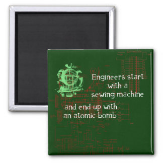 Funny Engineer Quote Magnet