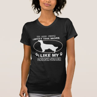 Funny english setter designs T-Shirt
