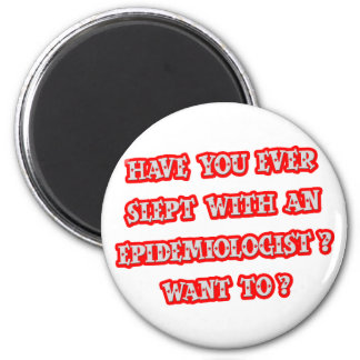 Funny Epidemiologist Pick-Up Line 6 Cm Round Magnet