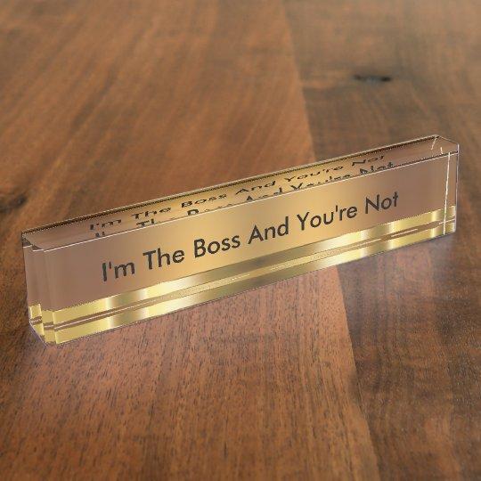 Funny Executive Boss Name Plate