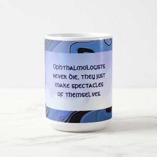 funny eye doctor joke basic white mug
