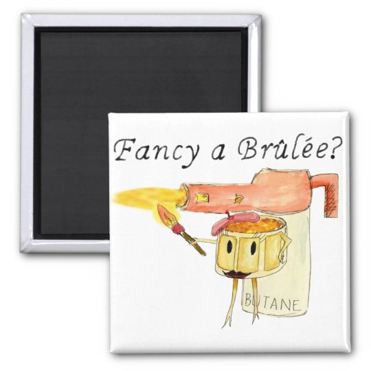 Funny Fancy a Brulee Quirky watercolour Art Design Square Magnet