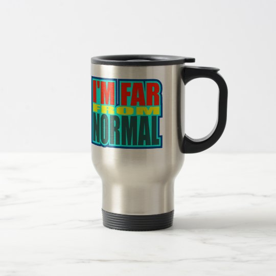 Funny Far From Normal T-shirts Gifts Travel Mug
