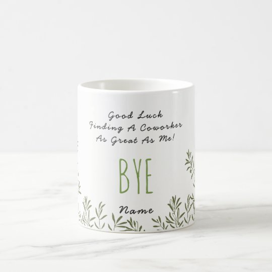 Funny farewell colleague no coworkers great as me coffee mug funny farewell colleague no coworkers great as me coffee mug thecheapjerseys Gallery