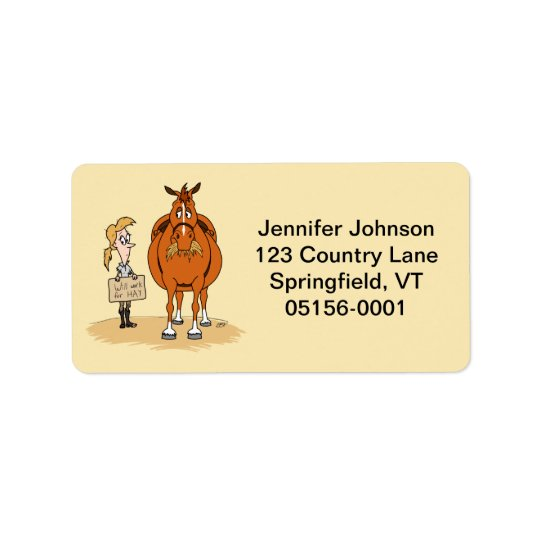 Funny Fat Cartoon Horse Woman Will Work For Hay Address Label