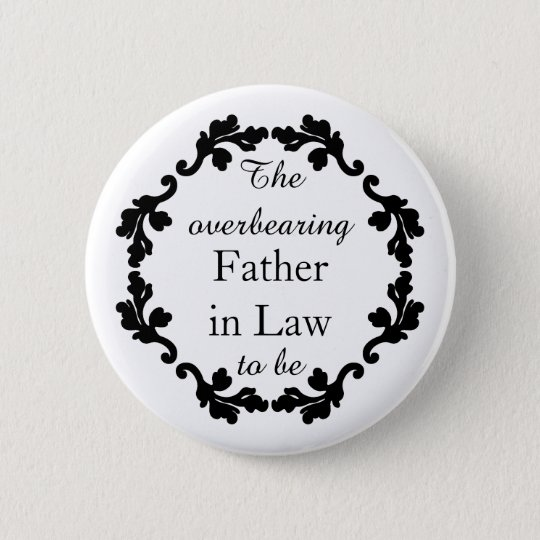 Funny Father in law wedding 6 Cm Round