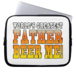 Funny Fathers Dads Worlds Greatest Father Beer Me! Laptop Computer Sleeve