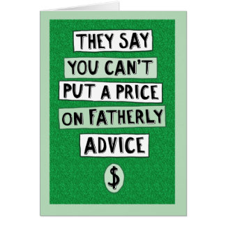 Funny Father's Day Card: Fatherly Advice Greeting Card