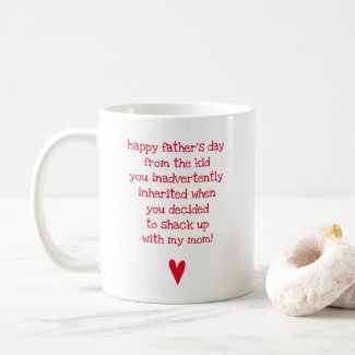 Funny Father's Day Quote for Bonus Dad Coffee Mug