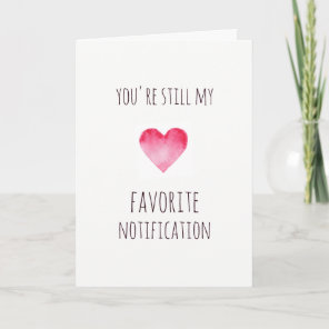 Funny favourite notification Valentines card