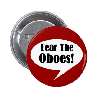 Funny Fear The Oboes Button