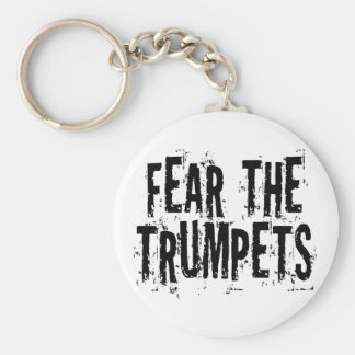 Funny Fear The Trumpets Gift Key Ring