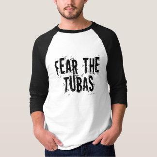 Funny Fear The Tubas T-Shirt