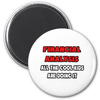 Funny Financial Analyst Shirts 6 Cm Round Magnet