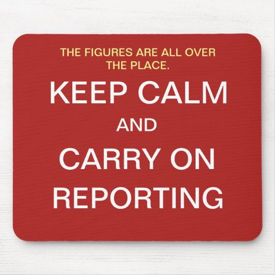 Funny Financial Reporting Quote Joke - Keep Calm Mouse Mat