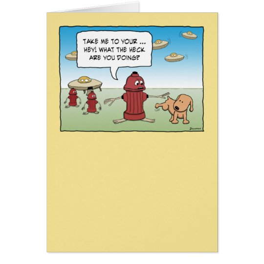 Funny Fire Hydrant Aliens and Dog Card