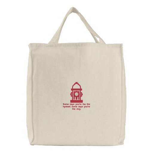 Funny Fire Hydrant Quote Tote Bag Embroidered