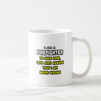 Funny Firefighter T-Shirts and Gifts Basic White Mug