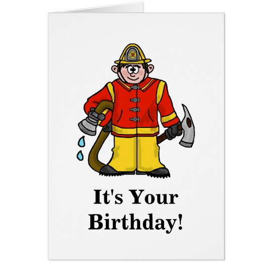 Funny Fireman Birthday Card Customise It!
