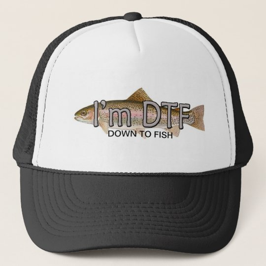 funny fishing, im down to fish hat