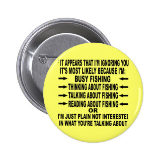 FUNNY FISHING OBSESSION 6 CM ROUND BADGE