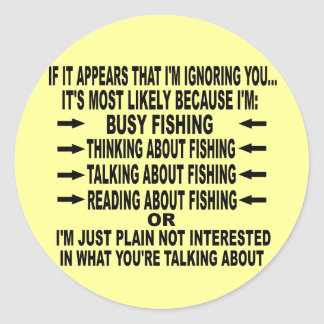 FUNNY FISHING OBSESSION ROUND STICKER