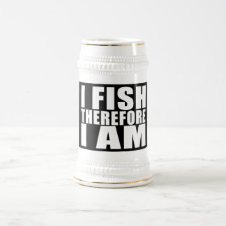 Funny Fishing Quotes Jokes I Fish Therefore I am Mugs