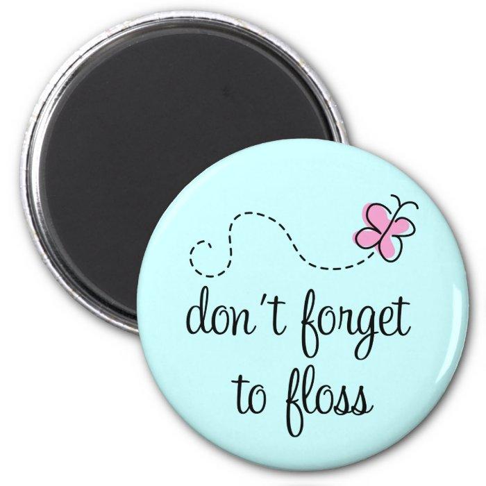 Funny Floss Dental Hygienist Magnet