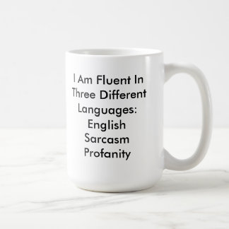 Funny Fluent English Profanity Sarcasm Mug Mugs