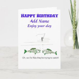Funny Fly Fishing Birthday Card