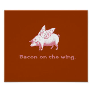 Funny Flying Pig Bacon Joke Poster