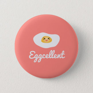 Funny Foodie Cute Egg Eggcellent Humourous Food 6 Cm Round Badge