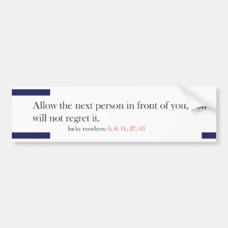 Funny Fortune Cookie Style Bumper Sticker Front