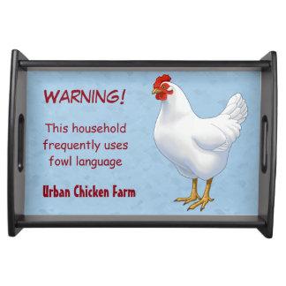 Funny Fowl Language Urban Chicken Farmer Serving Tray