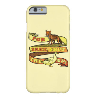 Funny Fox Duck Animal Pun Barely There iPhone 6 Case