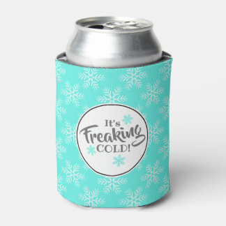 Funny Freaking Cold Winter Party Can Cooler