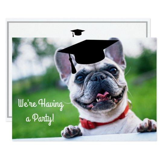 Funny French BullDog Dog Photo Graduation Party Card