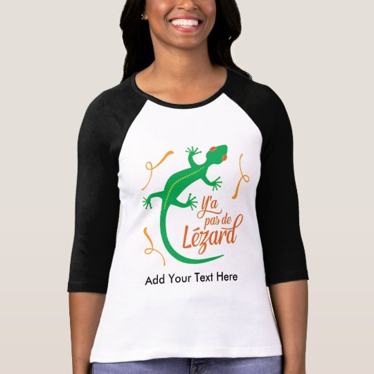 Funny French Expressions: There's No Lizard T-Shirt