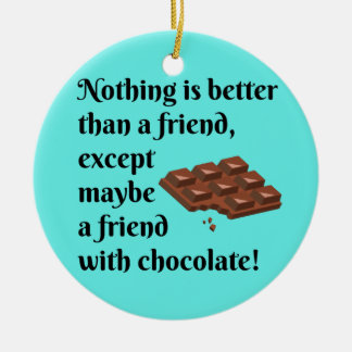 Funny Friends With Chocolate Black Text Christmas Ornament