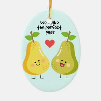 Funny fruit pun we make the perfect pear ceramic oval decoration