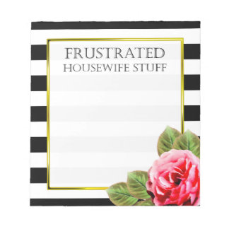 Funny Frustrated Housewife Stuff Notepad