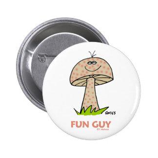 Funny Fun Guy Cartoon Button