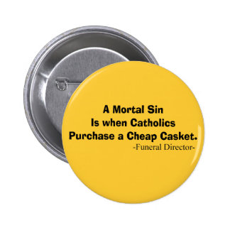 Funny Funeral Director Gifts Buttons