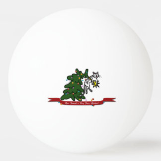 Funny Furry Christmas Tree Catastrophe Cat Cartoon Ping Pong Ball