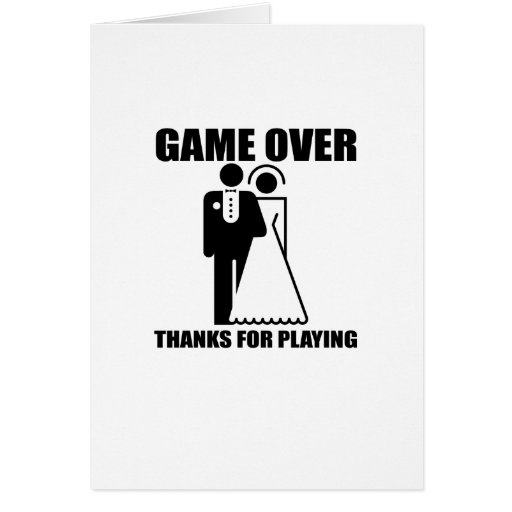 """Funny, """"Game Over"""" Wedding design Greeting Card"""