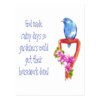 Funny Gardening Quote, Bluebird Postcard