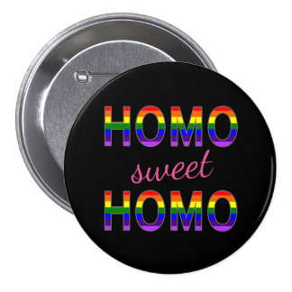 Funny Gay Homo Sweet Homo Rainbow Colors 7.5 Cm Round Badge