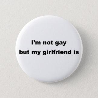 Funny Gay Slogan! 6 Cm Round Badge